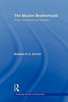 The Muslim Brotherhood: Hasan al-Hudaybi and ideology