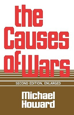 The Causes of War, Revised and Enlarged Edition