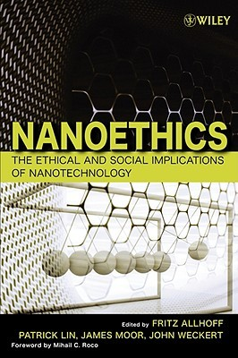 Nanoethics: The Ethical and Social Implications of...