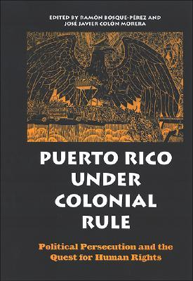 puerto-rico-under-colonial-rule-political-persecution-and-the-quest-for-human-rights