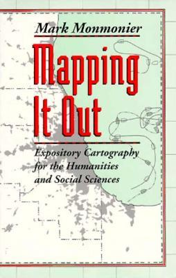 Mapping it out expository cartography for the humanities and social 721077 fandeluxe Choice Image
