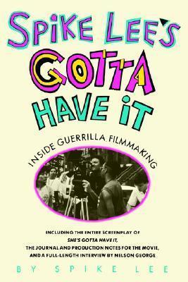 Spike Lee's Gotta Have It: Inside Guerilla Filmmaking