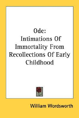 ode intimations of immortality from recollections of early childhood