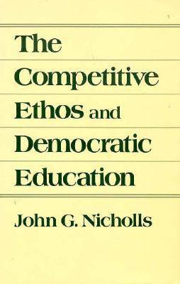 The Competitive Ethos and Democratic Education