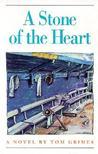 A Stone of the Heart: A Novel