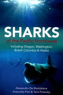 Sharks Of The Pacific Northwest Including Oregon Washington British Columbia And Alaska