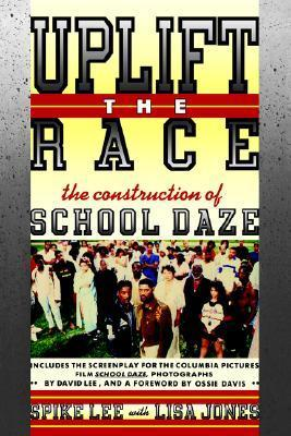 Uplift the Race: The Construction of School Daze