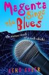 Magenta Sings The Blues (Magenta Orange, #5)