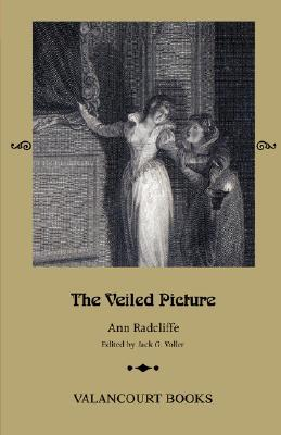 The Veiled Picture; Or, the Mysteries of Gorgono