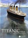 Titanic Voices [Book + DVD]