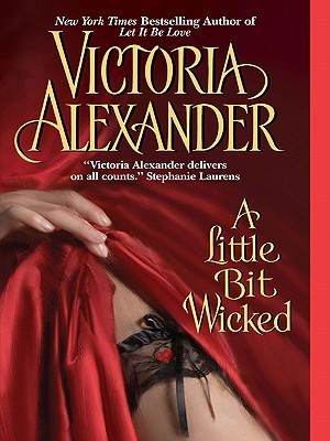 A Little Bit Wicked by Victoria Alexander