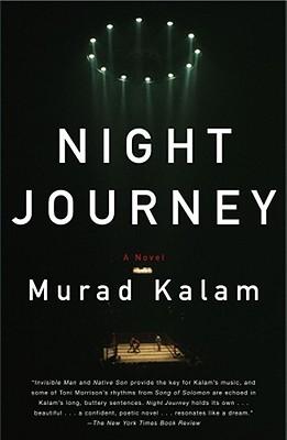 Night Journey by Murad Kalam
