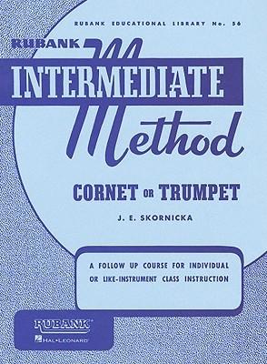 Rubank Intermediate Method: Cornet or Trumpet