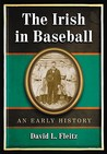 The Irish in Baseball: An Early History