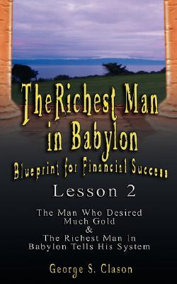 The Richest Man in Babylon: Blueprint for Financial Success - Lesson 2