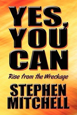 Yes, You Can: Rise from the Wreckage