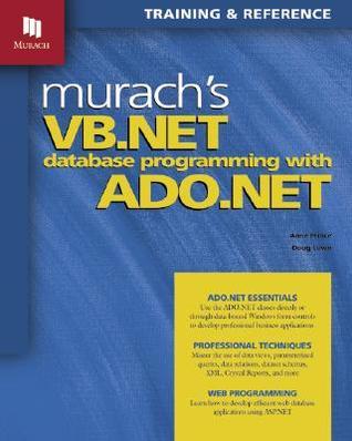 Murach's VB .Net Database Programming with ADO .Net