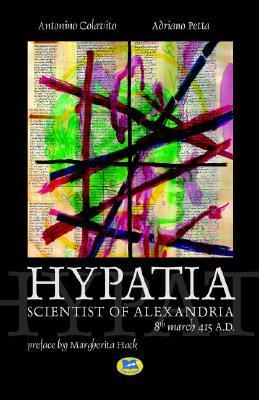 Hypatia, Scientist of Alexandria. 8th March 415 A.D