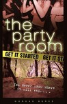 Get It Started (The Party Room, #1)