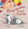 Epossumondas Plays Possum