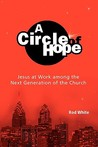 A Circle of Hope by Rod White