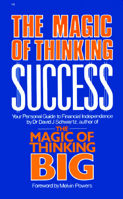 Magic Of Thinking Success Your Personal Guide To Financial