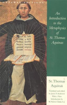 An Introduction to the Metaphysics of St. Thomas Aquinas by Thomas Aquinas