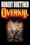 Overkill (Orphan's legacy, #1)