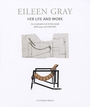 eileen gray her life and work the biography by peter adam