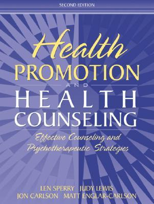 Health Promotion and Health Counseling: Effective Counseling and Psychotherapeutic Strategies