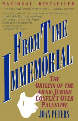 From Time Immemorial by Joan Peters