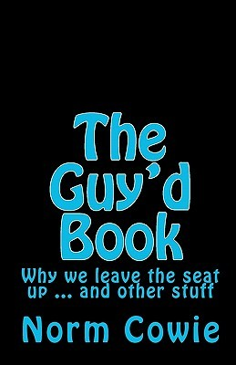 The Guy'd Book by Norm Cowie