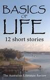 Basics of Life: 12 Short Stories