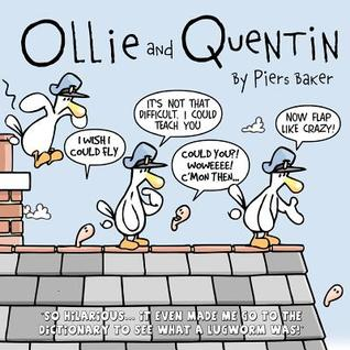 Ollie and Quentin: An hilarious comic strip about the unlikely friendship between a Seagull and a Lugworm.