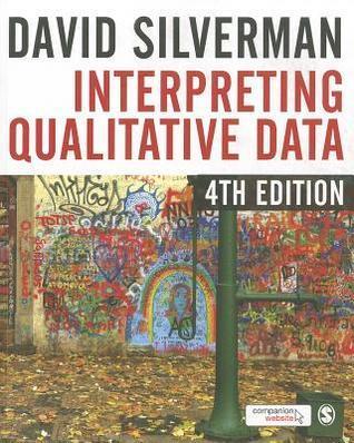 Interpreting Qualitative Data: A Guide to the Principles of Qualitative Research