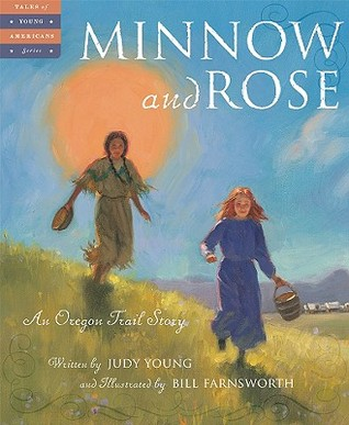 Minnow and Rose by Judy Young