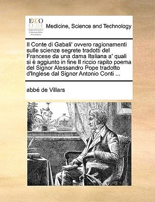 il-conte-di-gabali-ovvero-ragionamenti-sulle-scienze-segrete-tradotti-del-francese-da-una-dama-italiana-a-quali-si-e-aggiunto-in-fine-il-riccio-rapito-poema-del-signor-alessandro-pope-tradotto-d-inglese-dal-signor-antonio-conti