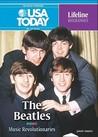 The Beatles: Musical Revolutionaries