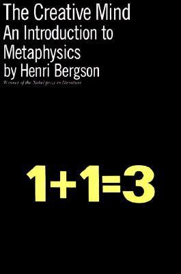 The Creative Mind by Henri Bergson