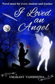 I Loved An Angel