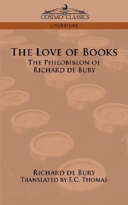 The Love of Books by Richard de Bury