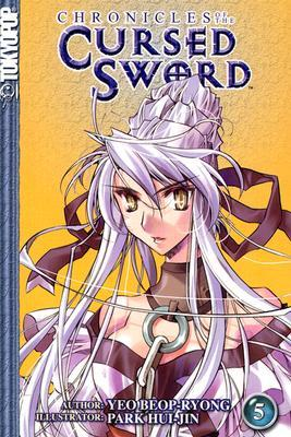 Chronicles of the Cursed Sword (Chronicles of the Cursed Sword (Graphic Novels)), Vol. 5 (Chronicles of the Cursed Sword (Graphic Novels))