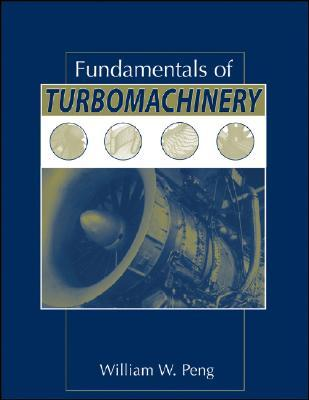 Fundamentals of turbomachinery by william w peng 6304442 fandeluxe Gallery