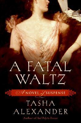 A Fatal Waltz(Lady Emily 3)