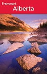 Frommer's Alberta by Christie Pashby