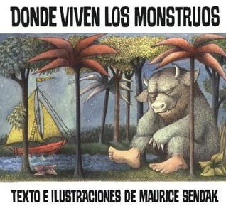 Donde viven los monstruos by Maurice Sendak