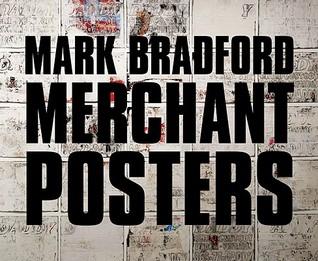 Mark Bradford by Ernest Hardy
