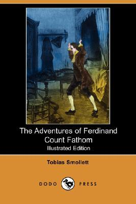 The Adventures of Ferdinand Count Fathom by Tobias Smollett