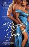 A Rogue's Game by Renee Bernard