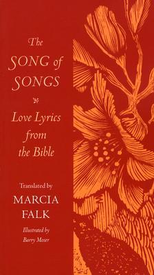 The song of songs love lyrics from the bible by marcia falk 942913 stopboris Image collections